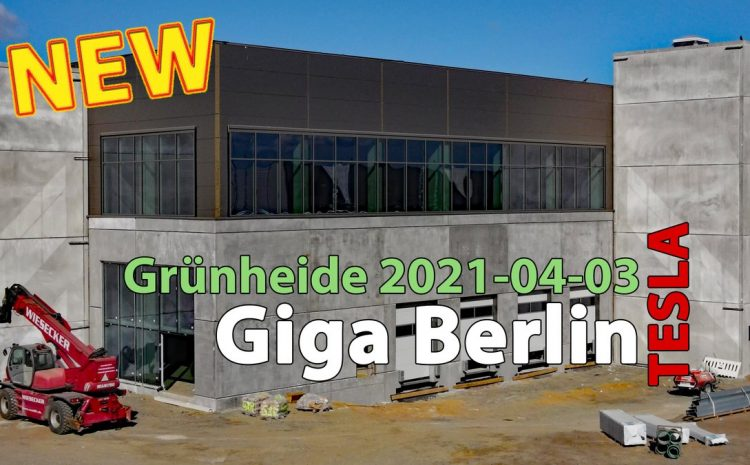 3 видео: туры Tesla Giga Berlin Progress